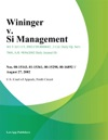 Wininger V Si Management