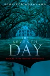 The Seventh Day Book 3 In The Vampires Witch Saga