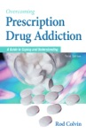 Overcoming Prescription Drug Addiction Third Edition
