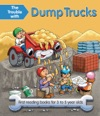 The Trouble With Dump Trucks