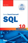 Sams Teach Yourself SQL In 10 Minutes 3e