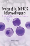 Review Of The DoD-GEIS Influenza Programs