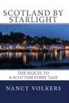 Scotland By Starlight The Sequel To A Scottish Ferry Tale