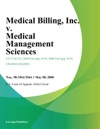 Medical Billing Inc V Medical Management Sciences