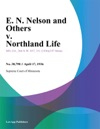 E N Nelson And Others V Northland Life