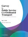 Garvey V Public Service Co-Ordinated Transport