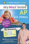 My Max Score AP Essentials US History