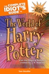 The Complete Idiots Guide To The World Of Harry Potter