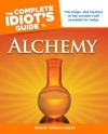 The Complete Idiots Guide To Alchemy