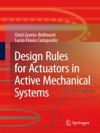Design Rules For Actuators In Active Mechanical Systems
