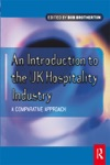 Introduction To The UK Hospitality Industry A Comparative Approach