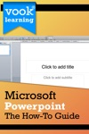 Microsoft Powerpoint The How-To Guide