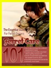 Ferret Care 101 The Essential Guide For Ferret Owners
