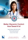 Better Glycemic Control How Sweet It Is