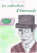 Arsène Lupin - Le cabochon d'émeraude