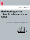 Herinneringen Van Mijne Academiereis In 1843