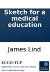 Sketch For A Medical Education