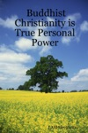 Buddhist Christianity Is True Personal Power