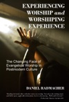 Experiencing Worship And Worshiping Experience