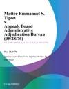 Matter Emmanuel S Tipon V Appeals Board Administrative Adjudication Bureau