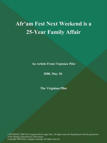 Afram Fest Next Weekend is a 25-Year Family Affair