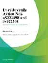 In Re Juvenile Action Nos A-23498 And Js-2201
