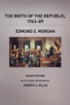 The Birth Of The Republic 1763-89 Fourth Edition