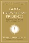 Gods Indwelling Presence