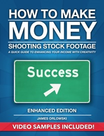 HOW TO MAKE MONEY SHOOTING STOCK FOOTAGE (ENHANCED EDITION)