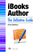 iBooks Author: The Definitive Guide