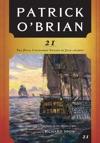 21 The Final Unfinished Voyage Of Jack Aubrey Vol Book 21  AubreyMaturin Novels