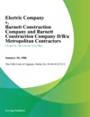 3-D Electric Company V Barnett Construction Company And Barnett Construction Company DBA Metropolitan Contractors