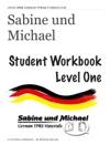 Sabine Und Michael Student Workbook Level One
