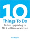 10 Things To Do Before Upgrading To OS X 108 Mountain Lion