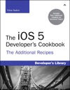 The IOS 5 Developers Cookbook The Additional Recipes Additional Recipes Found Only In The Expanded Electronic Edition