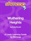 Wuthering Heights Shmoop Learning Guide