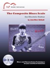 The Composite Blues Scale For Electric Guitar