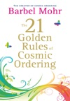 The 21 Golden Rules For Cosmic Ordering