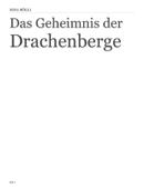 Das Geheimnis der Drachenberge