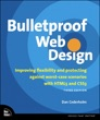 Bulletproof Web Design: Improving flexibility and protecting against worst-case scenarios with HTML5 and CSS3, 3/e