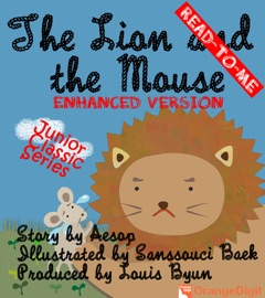 THE LION AND THE MOUSE (READ TO ME)