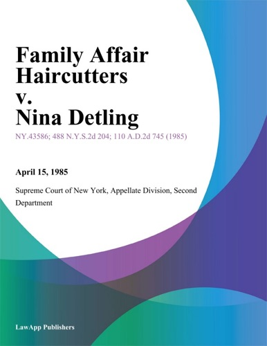 Family Affair Haircutters v Nina Detling