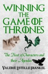 Winning The Game Of Thrones The Host Of Characters And Their Agendas