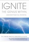 Ignite The Genius Within