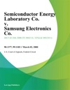 Semiconductor Energy Laboratory Co V Samsung Electronics Co