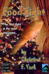 Food Fight-A Holiday Short Short Story