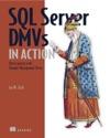 SQL Server DMVs In Action