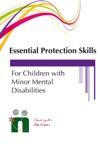 A Training Guide On Essential Protection Skills For Children With Mild Mental Disability