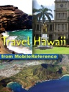 Hawaii Travel Guide Honolulu Oahu Big Island Maui Kauai  More Illustrated Guide Phrasebook And Maps Mobi Travel