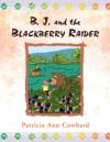 B J And The Blackberry Raider